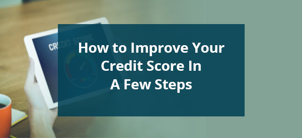 how-to-improve-your-credit-score-in-a-few-steps-image